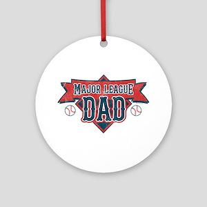 Major League Dad Ornament (Round)