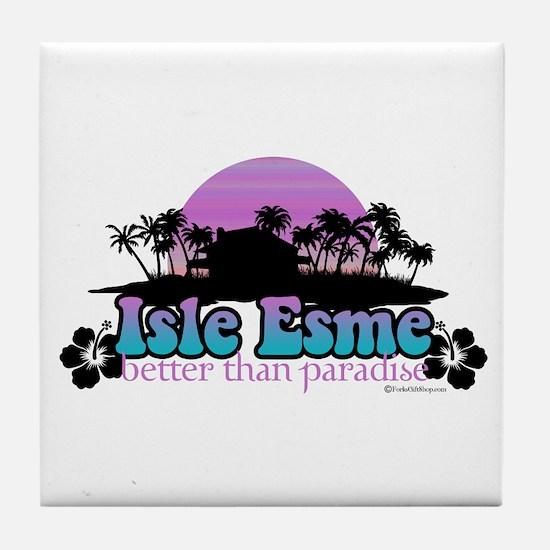 Isle Esme - Better Than Paradise Tile Coaster