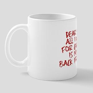 Son Back!!! Mug