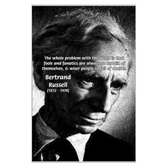 Bertrand Russell Fools Fanatics Certain Wise Doubt