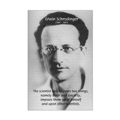 Scientist: Erwin Schrodinger: Impose Sincere Truth