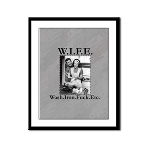 W.I.F.E. Framed Panel Print