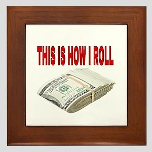 This is how I roll Framed Tile