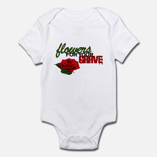 """Flowers For Your Grave"" Infant Bodysuit"