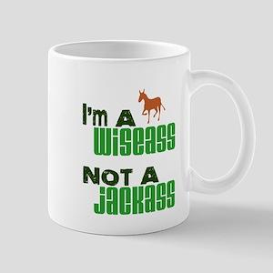 """""""Wiseass, Not Jackass"""" Mug"""