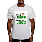 """""""Wiseass, Not Jackass"""" Light T-Shirt"""