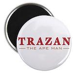 Trazan the Ape Man Magnet