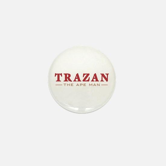 Trazan the Ape Man Mini Button