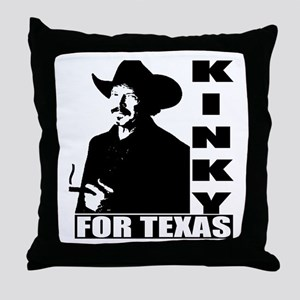 Kinky for Texas Throw Pillow