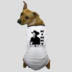 Kinky for Texas Dog T-Shirt