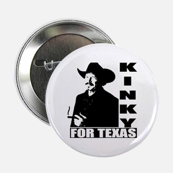 """Kinky for Texas 2.25"""" Button"""