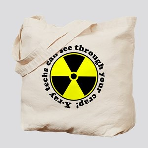 X-ray techs can see through y Tote Bag