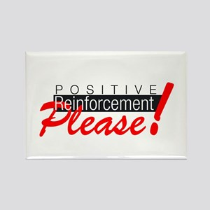 Positive reinforcement Magnets