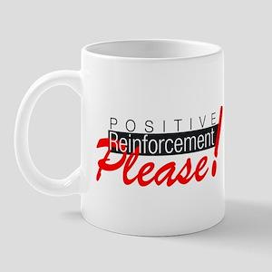 Positive reinforcement Mugs