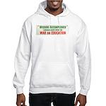 War on Education Hooded Sweatshirt