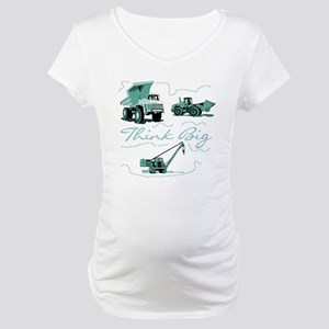 Think Big Construction Maternity T-Shirt