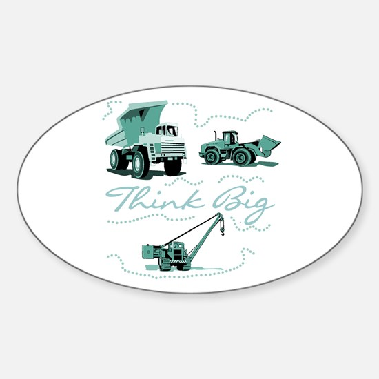 Think Big Construction Oval Decal