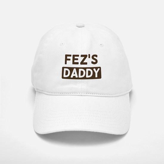 Fezs Daddy Baseball Baseball Cap
