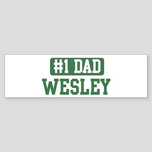 Number 1 Dad - Wesley Bumper Sticker