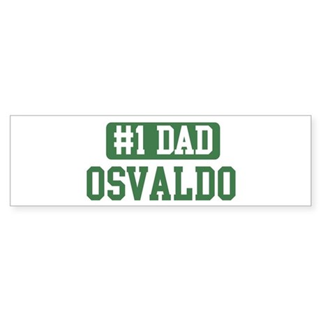 Number 1 Dad - Osvaldo Bumper Sticker