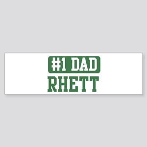 Number 1 Dad - Rhett Bumper Sticker