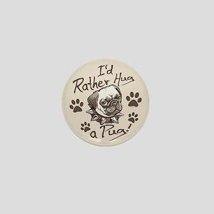 Hug a Pug Mini Button