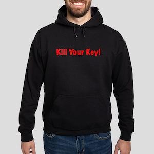Kill Your Key Hoodie (dark)