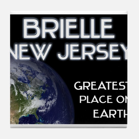 brielle new jersey - greatest place on earth Tile
