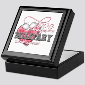 Love will keep us together Keepsake Box