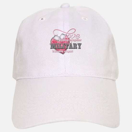 Love will keep us together Baseball Baseball Cap