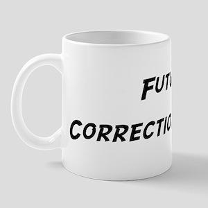 Future Corrections Officer Mug