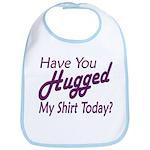 Have You Hugged My Bib