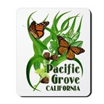 Pacific Grove Monarchs Mousepad