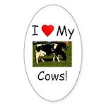 Love My Cows Sticker (Oval)