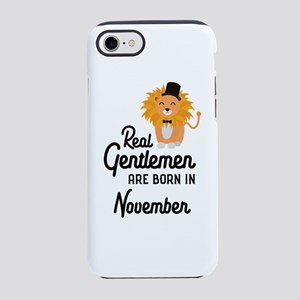 Real Gentlemen are born in Nov iPhone 7 Tough Case