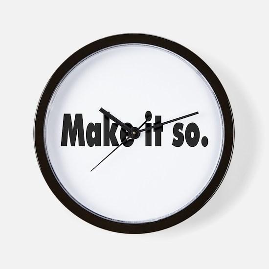 Make it so. Wall Clock