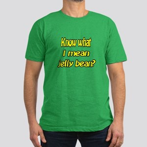Know what I mean jelly bean? Men's Fitted T-Shirt