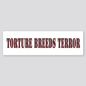 Torture Bumper Sticker