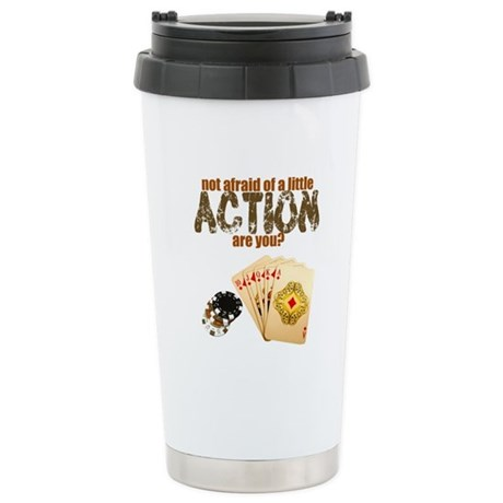 """Afraid of Action"" Stainless Steel Travel Mug"