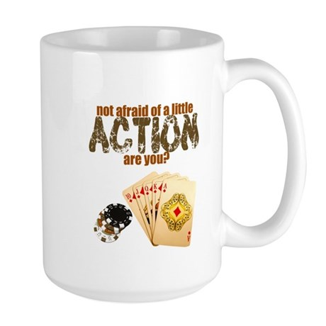 """Afraid of Action"" Large Mug"