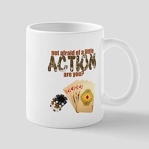 """Afraid of Action"" Mug"