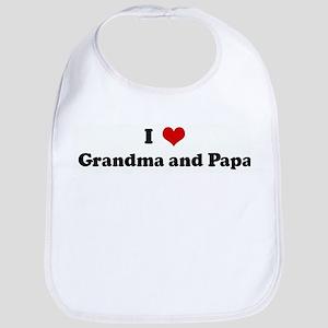 I Love Grandma and Papa Bib
