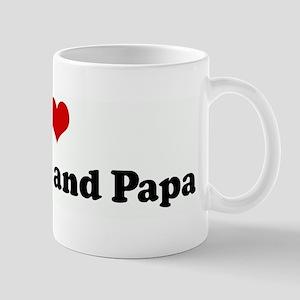 I Love Grandma and Papa Mug