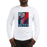 Kim Jong Il: WTF? Long Sleeve T-Shirt
