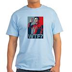 Kim Jong Il: WTF? Light T-Shirt