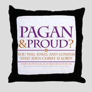 Pagan & Proud? Throw Pillow
