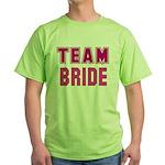 Team Bride Green T-Shirt