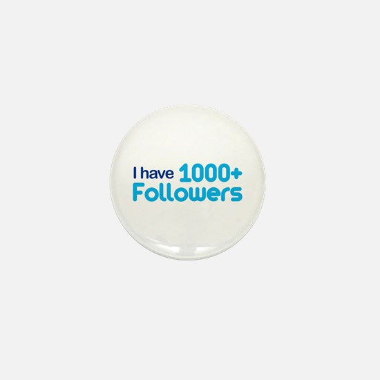 1000+ Followers Mini Button