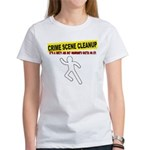 Crime Scene Cleanup Women's T-Shirt