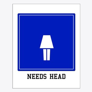 Needs Head (Female) Small Poster